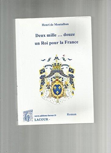 9782750431860: 2012-2017 un roi pour la France