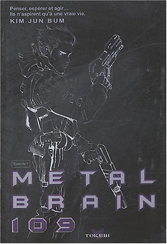 Metal Brain, tome 1 [May 05, 2004]