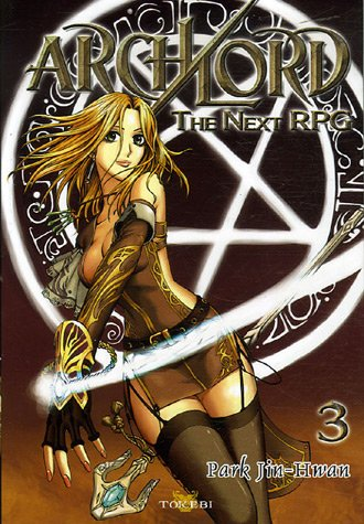 9782750703851: Archlord, Tome 3 : The Next RPG
