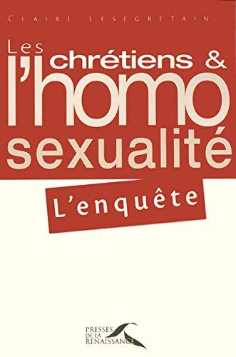 9782750900151: Les chr�tiens et l'homosexualit� : l'enqu�te
