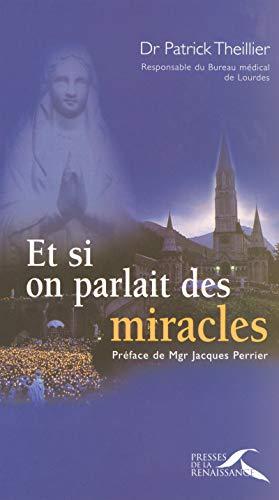 Et si on parlait des miracles: Patrick, Theillier