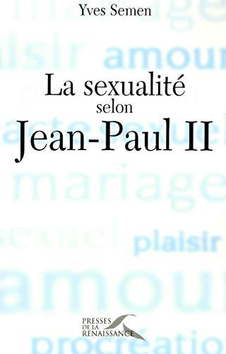 9782750900366: La Sexualit� selon Jean-Paul II