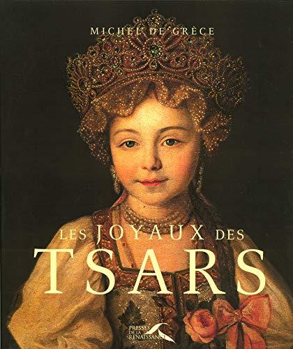 Les joyaux des Tsars (French Edition): Michel de Grèce