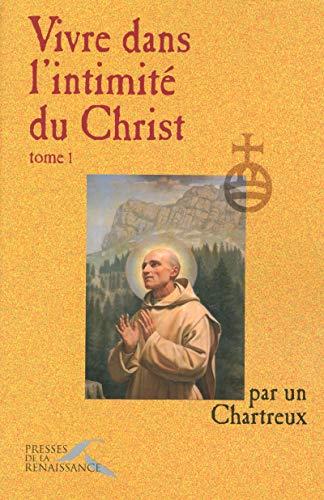 9782750901509: vivre dans l'intimite du christ t.1