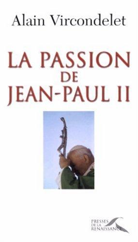 9782750901530: La Passion de Jean-Paul II