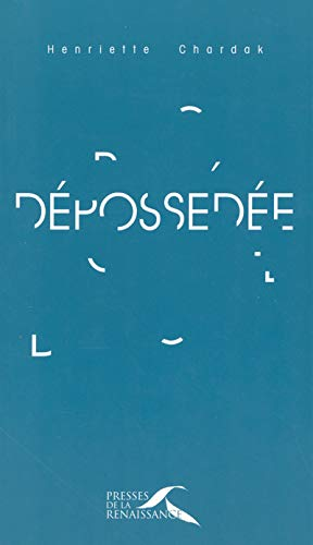 9782750901905: Dépossédée