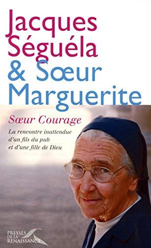 Soeur Courage: Séguéla, Jacques