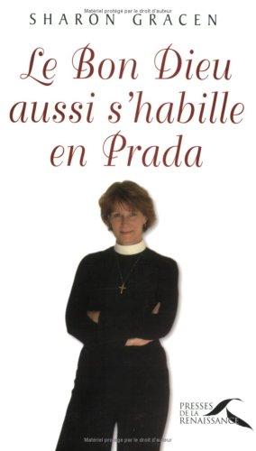 9782750903084: Le Bon Dieu aussi s'habille en Prada