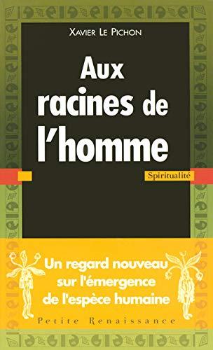 9782750903145: Aux racines de l'homme (French Edition)