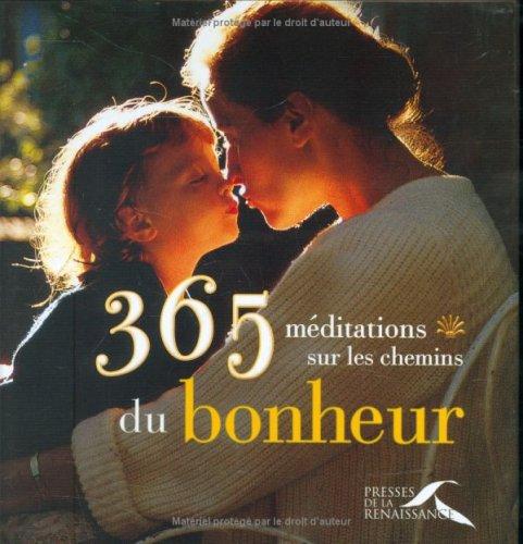 9782750903251: 365 MEDITATIONS CHEMINS BONHEU