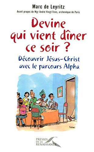 9782750903305: Devine qui vient dîner ce soir ? (French Edition)