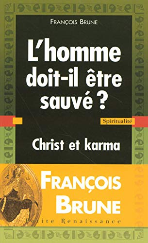 9782750903466: L'homme doit-il être sauvé ? Christ et karma