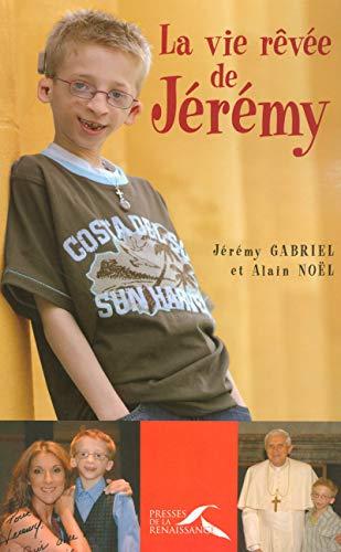 9782750903473: vie rêvée de Jérémy (La)