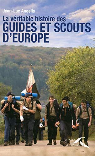 9782750903657: La véritable histoire des guides et scouts d'Europe