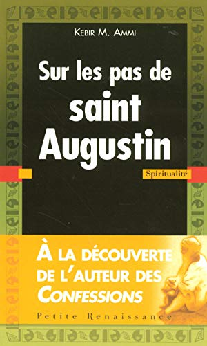 9782750903695: Sur les pas de saint Augustin