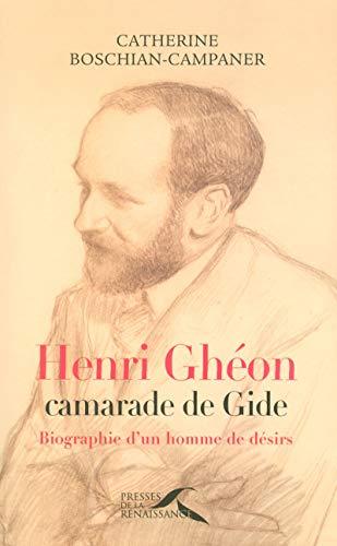 9782750904067: Henri Ghéon, camarade de Gide (French Edition)