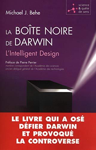 La boîte noire de Darwin (French Edition) (2750904323) by Michael-J Behe