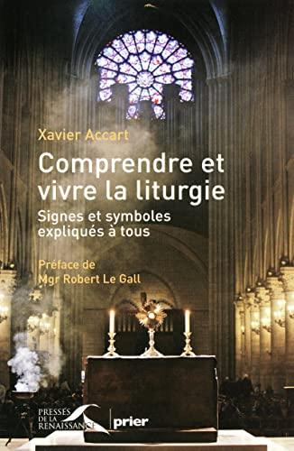 9782750904937: Comprendre et vivre la liturgie (French Edition)