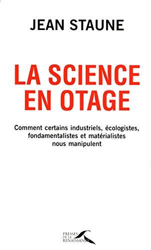 La science en otage: Jean Staune