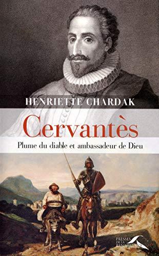 Cervantès (French Edition): Henriette Chardak
