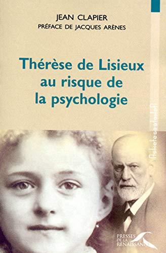 9782750905651: Thérèse de Lisieux au risque de la psychologie