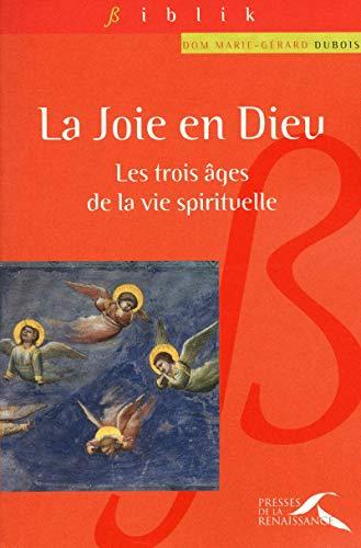 La joie en Dieu (French Edition): Marie-Gérard Dubois