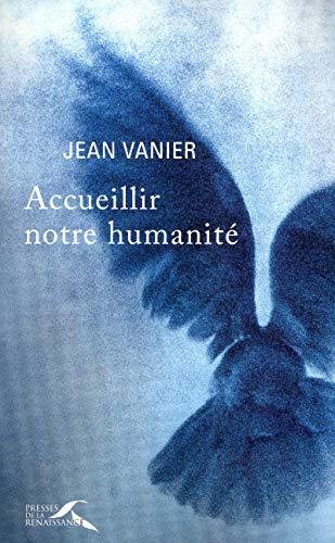 9782750906139: Accueillir notre humanité (French Edition)