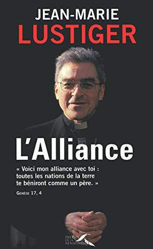L'Alliance: Lustiger, Jean-Marie