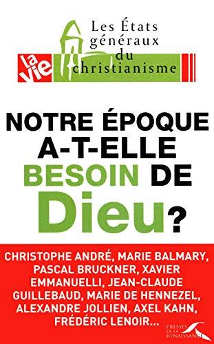 9782750906511: Notre époque a-t-elle besoin de Dieu ? (French Edition)