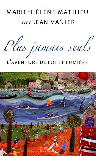 Plus jamais seuls ! (French Edition) (9782750906641) by Jean VANIER