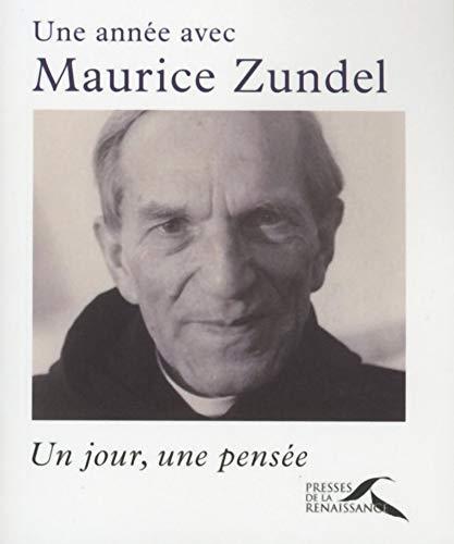 9782750909079: Une année avec Maurice Zundel