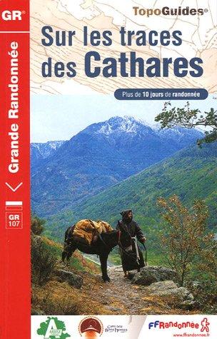9782751401800: Sur les traces des Cathares : Le Chemin des Bonshommes GR 107