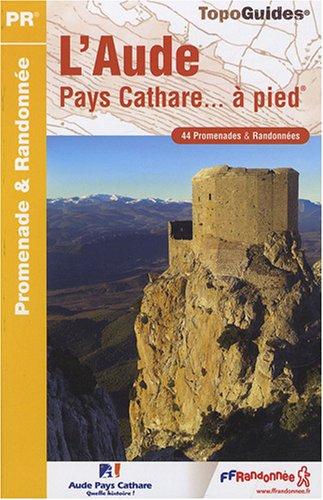 9782751402821: L'Aude Pays cathare à pied