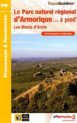 9782751403873: Le Parc Naturel Regional d' Armorique a Pied 39 Promenades et Randonnees - Les Monts D'Arree: FFR.PN12