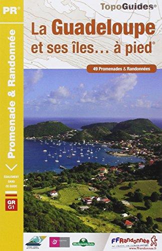 9782751403972: Guadeloupe et ses iles 2013 - 971 - pr - d971 (TopoGuides PR)