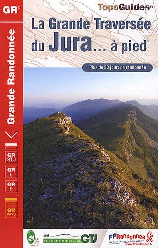 9782751404269: La Grande Traversée du Jura à pied