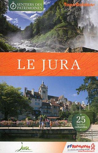 9782751404634: Le Jura : 25 balades culturelles