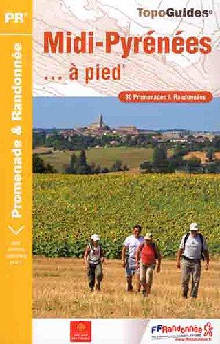 9782751404900: Midi-Pyrenees a Pied 80PR: FFR.RE02
