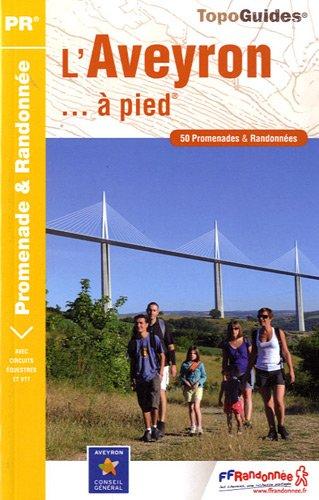 9782751405099: Aveyron a Pied 50PR: FFR.D012