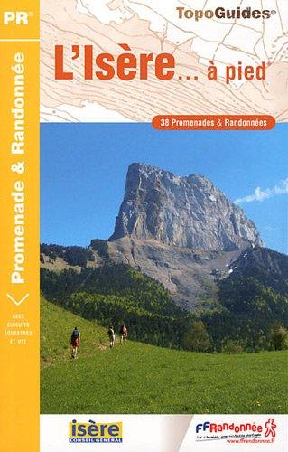 9782751405129: L'Is�re � pied : 38 promenades & randonn�es