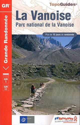 9782751405211: Vanoise Parc National De La Vanoise GR5/GR55 +15 Jours De Rand.: FFR.0530