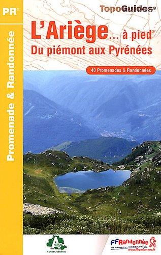9782751405570: L'Ariège à pied : Du Piémont aux Pyrénées