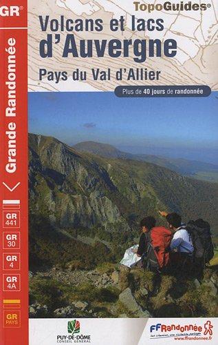 9782751405600: Volcans et lacs d'Auvergne - Pays du Val d'Allier : Grande randonnée (TopoGuides)