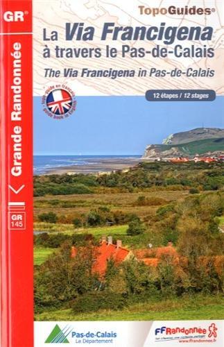 9782751405945: The Via Francigena in Pas-de-Calais GR145 12 Stages E/F: FFR.1451