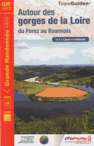 9782751406188: Autour des gorges de la Loire, du Forez au Roannais