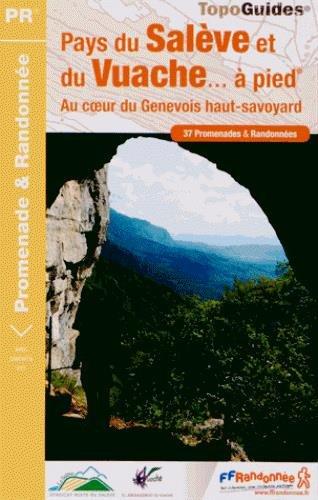 9782751406195: Pays du saleve et du vuache a pied 2013 - 74 - p741 (TopoGuides PR)