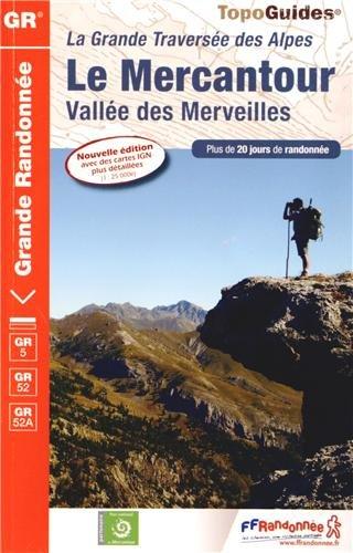 9782751406249: Le Mercantour, vall�e des Merveilles : La grande travers�e des Alpes (TopoGuides GR)