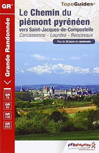 9782751406898: Chemin du Piemont Pyreneen GR78 de la Mediterranee a ATL 2014: FFR.0780 (TopoGuides GR)