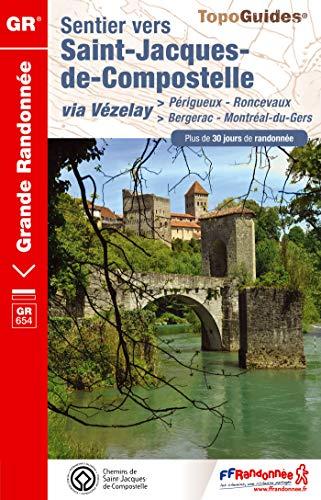 9782751406935: Sentier St-Jacques Perigueux-Roncevaux GR6543 2014: FFR.6543 (French Edition)