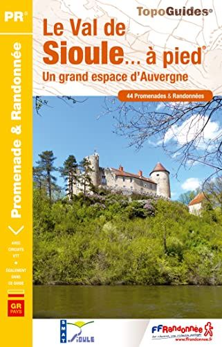 9782751407413: Val de Sioule a Pied 44PR 2014: FFR.P032 (French Edition)